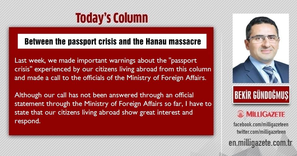 """Bekir Gündoğmuş: """"Between the passport crisis and the Hanau massacre"""""""