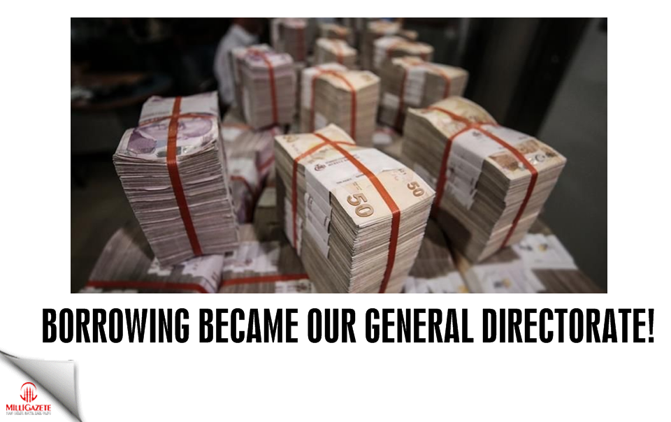 Borrowing became our General Directorate