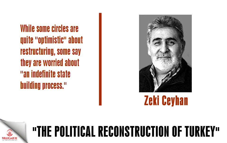 "Ceyhan: ""The political reconstruction of Turkey"""