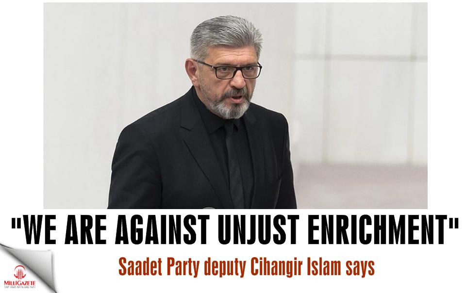"""Cihangir Islam: """"We are against unjust enrichment!"""""""