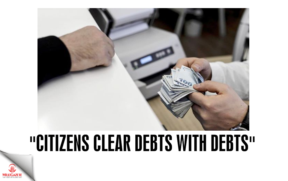 """Citizens clear debts with debts"""