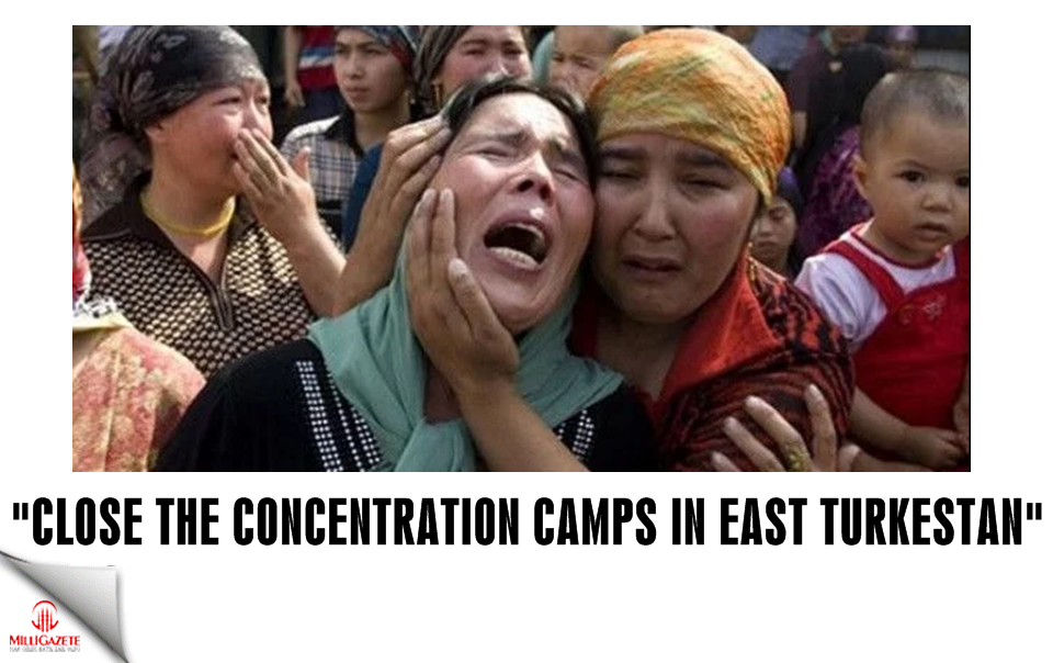 """Close the concentration camps in East Turkestan"""