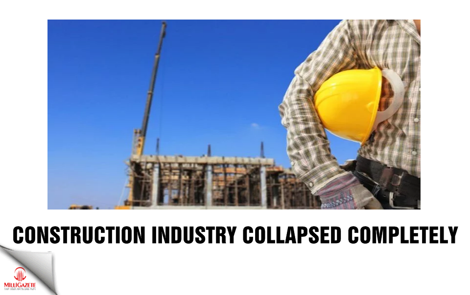Construction industry collapsed completely