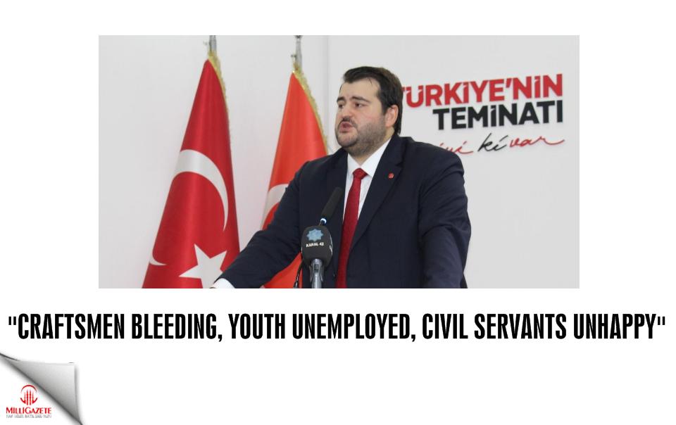 Craftsmen bleeding, young people unemployed, civil servants unhappy