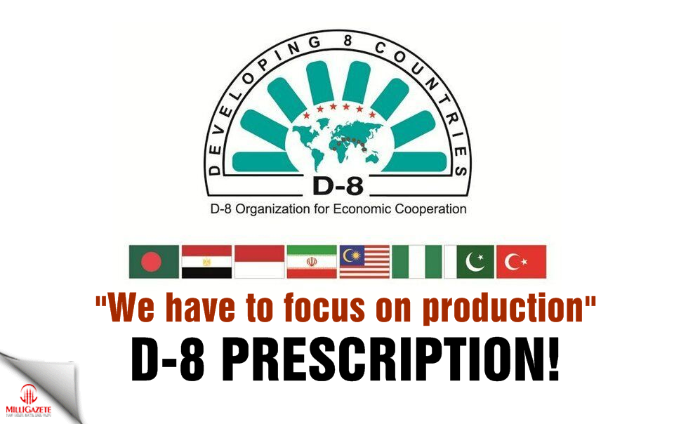 "D-8 prescription ... ""We have to focus on production"""