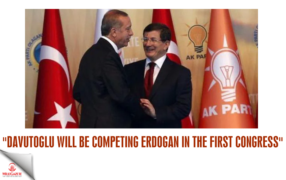 Davutoglu will be competing Erdogan in the first congress