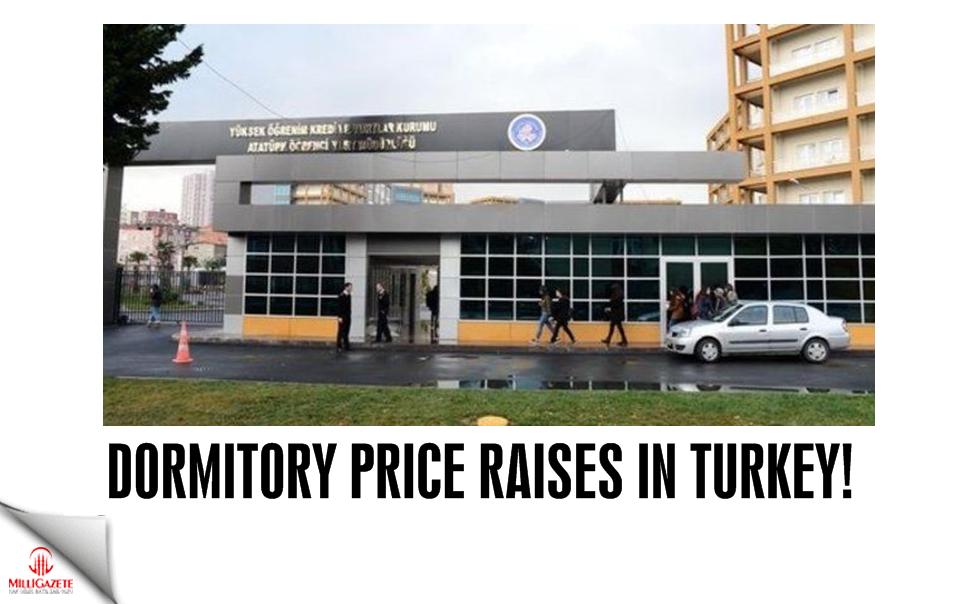 Dormitory price raises in Turkey!