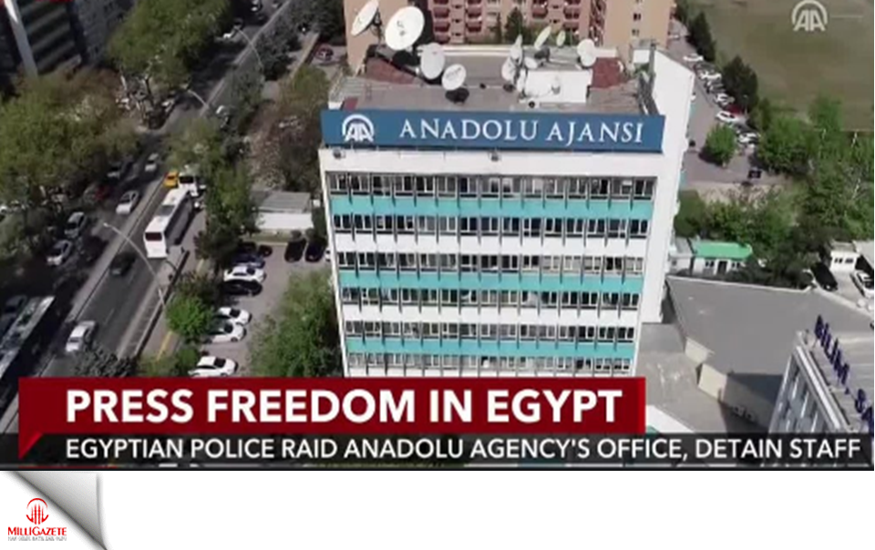 Egyptian police raid on Anadolu Agencys Cairo office