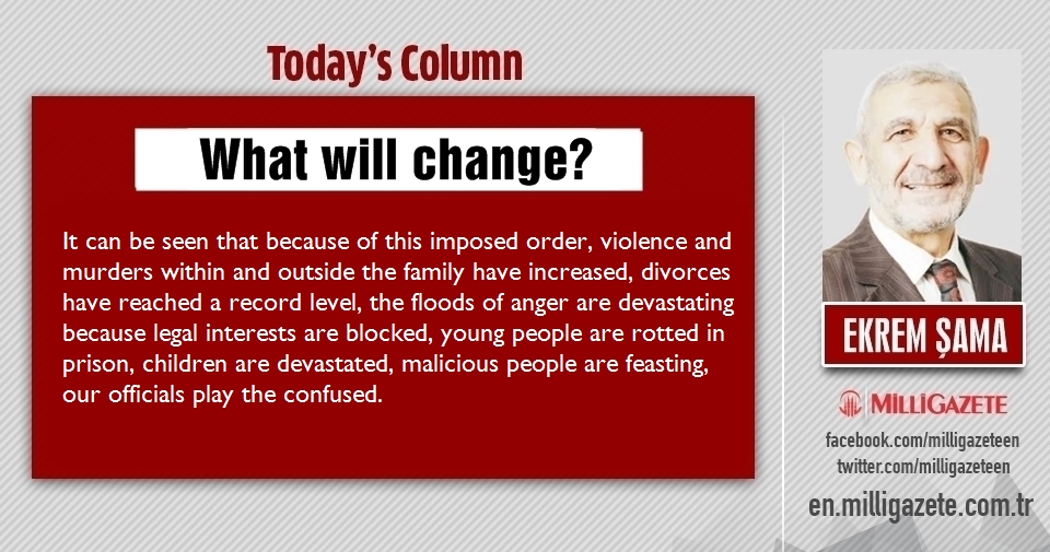 "Ekrem Şama: ""What will change?"""