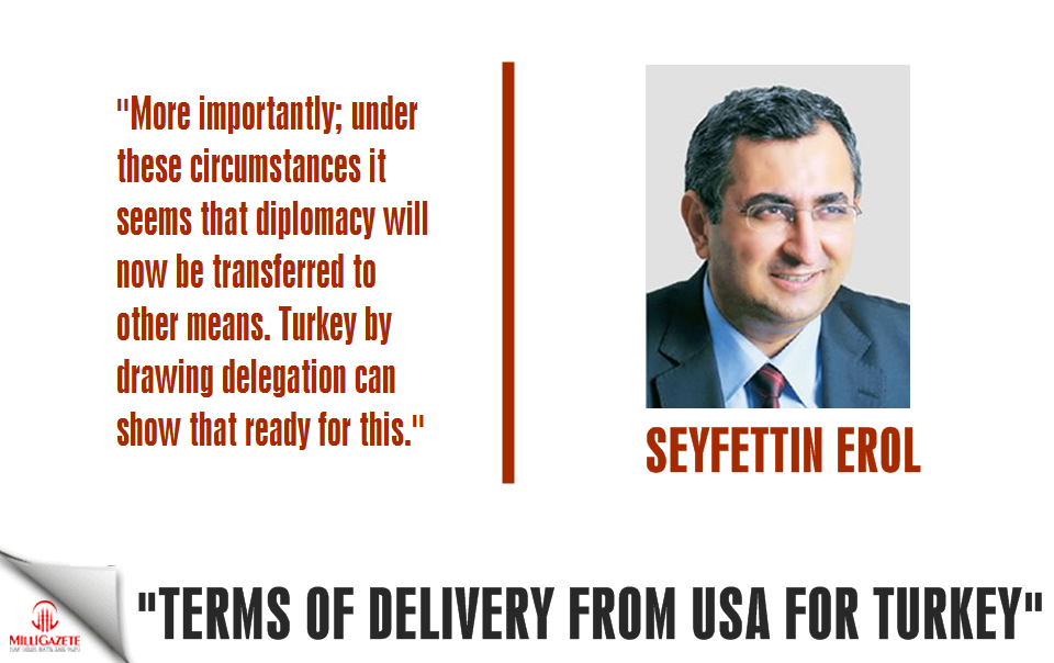 """Erol: """"Terms of delivery from USA for Turkey"""""""