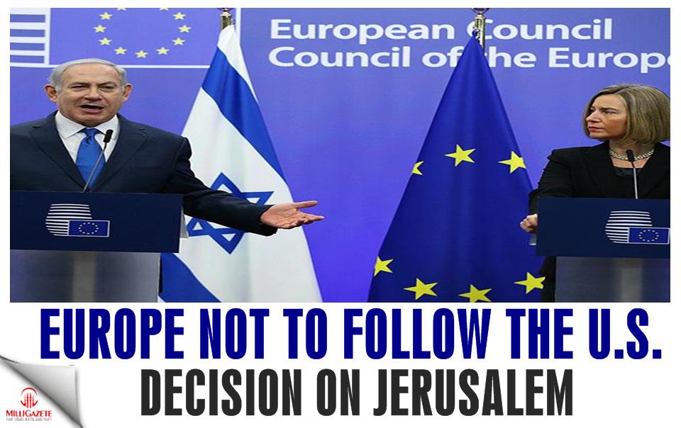 EU: Europe not to follow the U.S. decision on Jerusalem