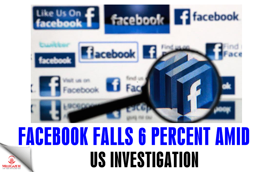 Facebook falls 6 percent amid US investigation