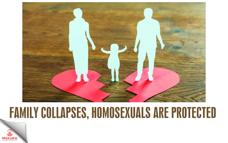 Family collapses, homosexuals are protected