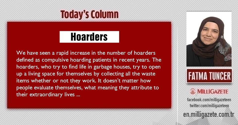 "Fatma Tuncer: ""Hoarders"""