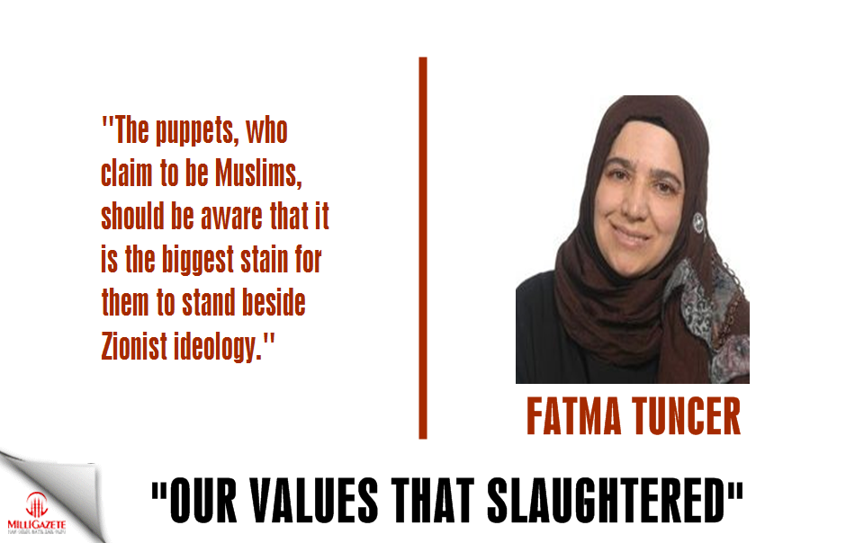 "Fatma Tuncer: ""Our values that slaughtered"""