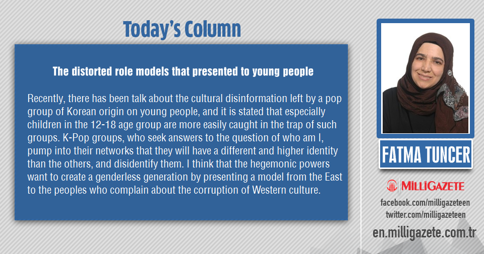 """Fatma Tuncer: """"The distorted role models that presented to young people"""""""