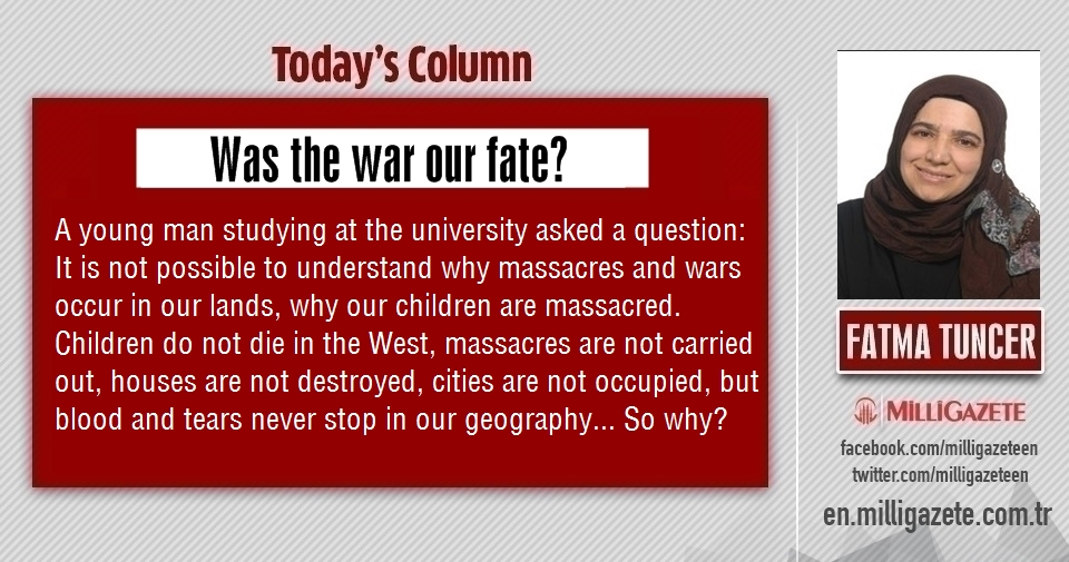 "Fatma Tuncer: ""Was the war our fate?"""