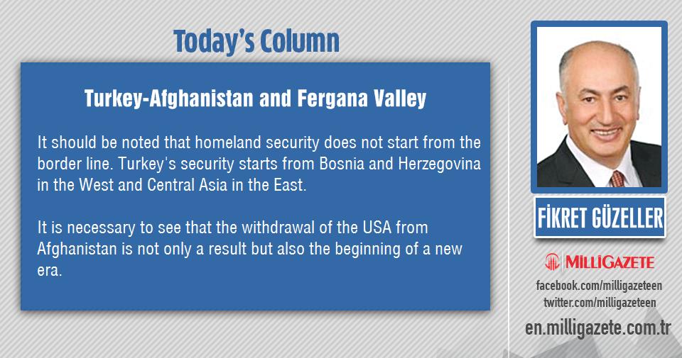 "Fikret Guzeller: ""Turkey-Afghanistan and Fergana Valley"""