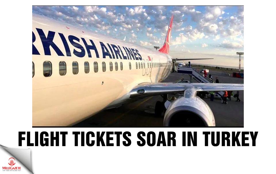 Flight tickets soar in Turkey
