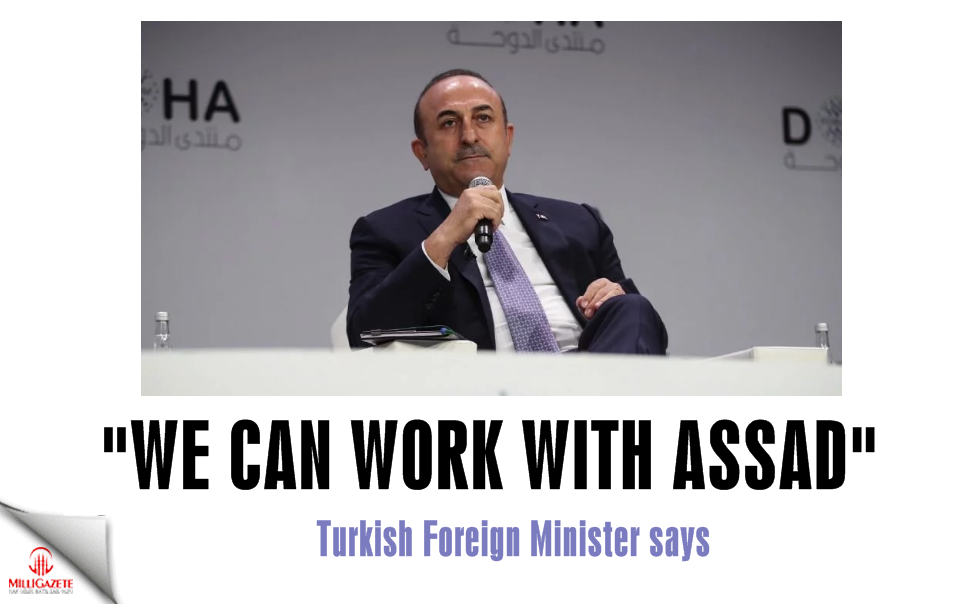 "Foreign Minister Mevlüt Çavuşoğlu: ""We can work with Assad"""