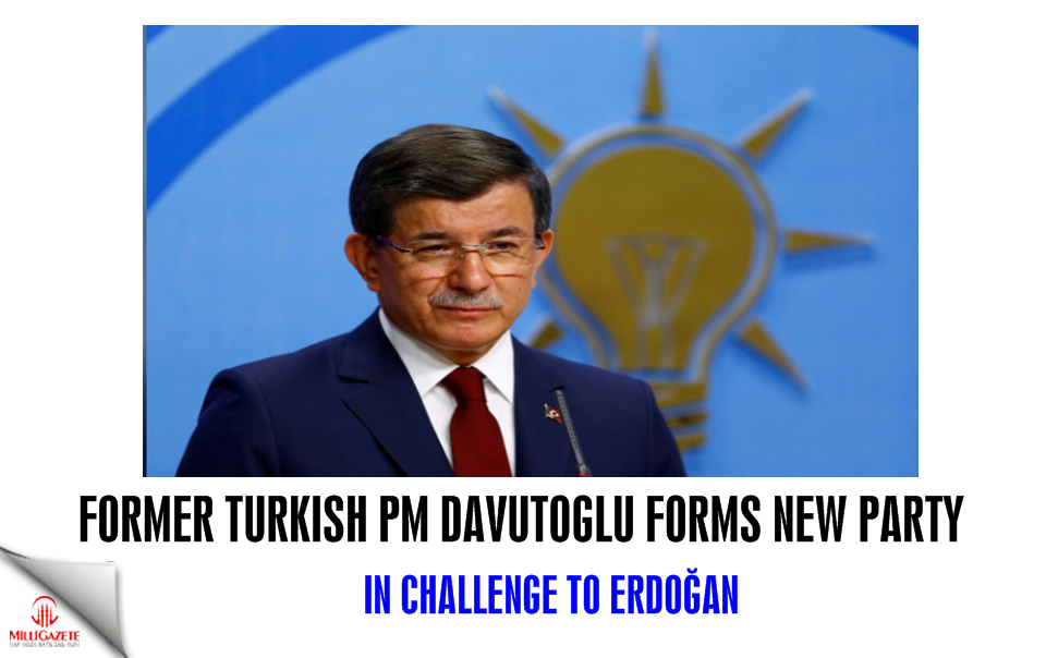 Former Turkish PM Davutoglu forms new party in challenge to Erdogan
