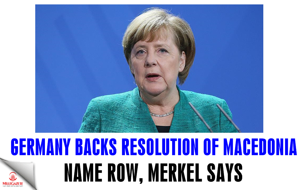 Germany backs resolution of Macedonia name row: Merkel
