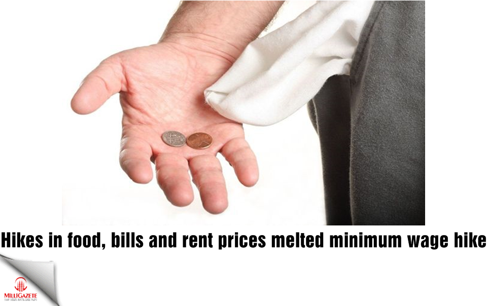 Hikes in food, bills and rent prices melted minimum wage hike