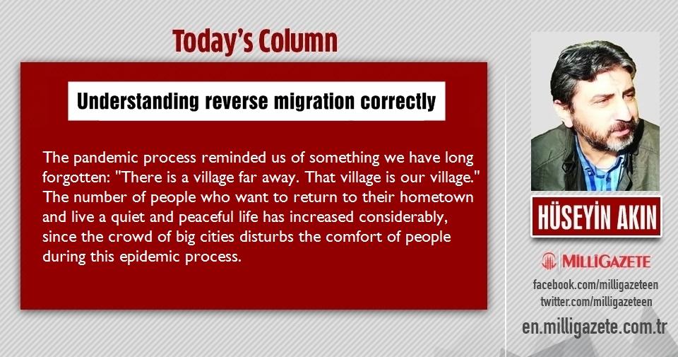 "Hüseyin Akın: ""Understanding reverse migration correctly"""