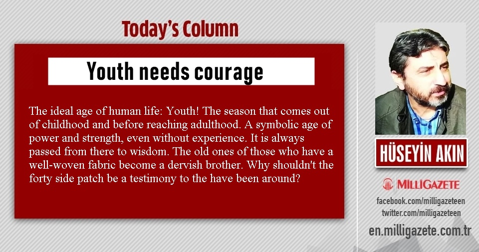 "Hüseyin Akın: ""Youth needs courage"""