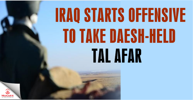 Iraq starts offensive to take Daesh-held Tal Afar