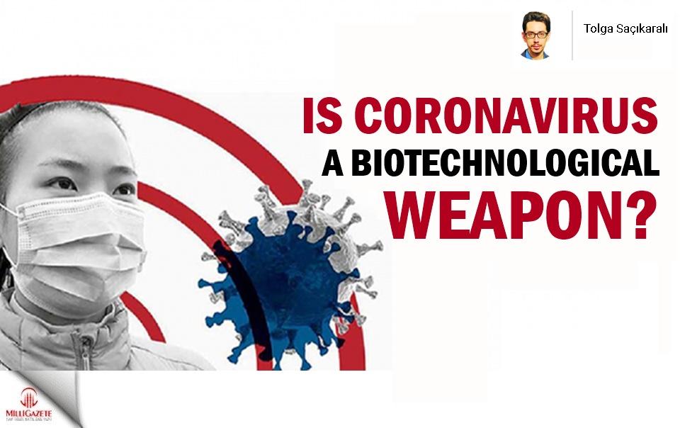 Is coronavirus biotechnological weapon?