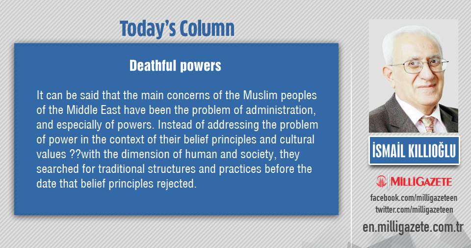 """İsmail Kıllıoğlu: """"Deathful powers"""""""
