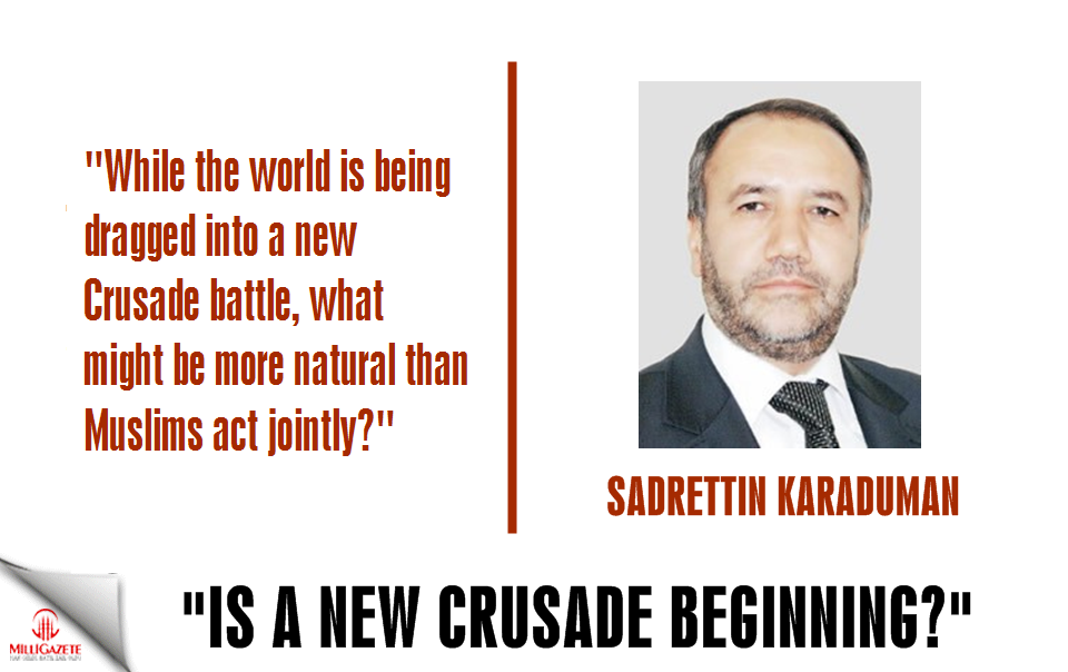 Karaduman: Is a new crusade beginning?