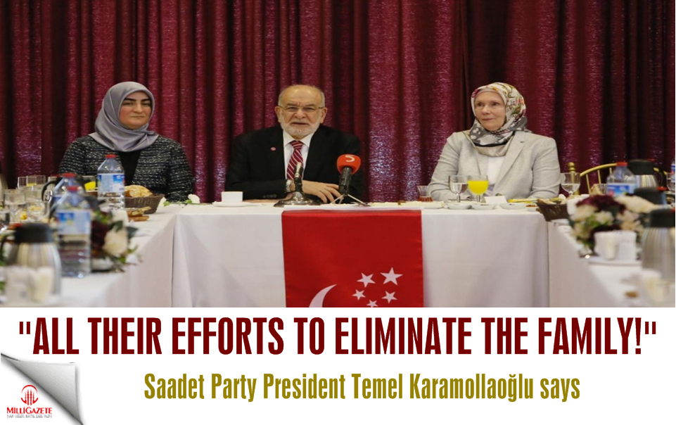 "Karamollaoğlu: ""All their efforts to eliminate the family!"""