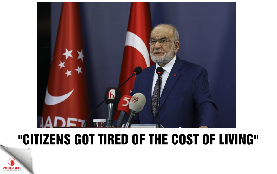 "Karamollaoğlu: ""Citizens got tired of the cost of living"""