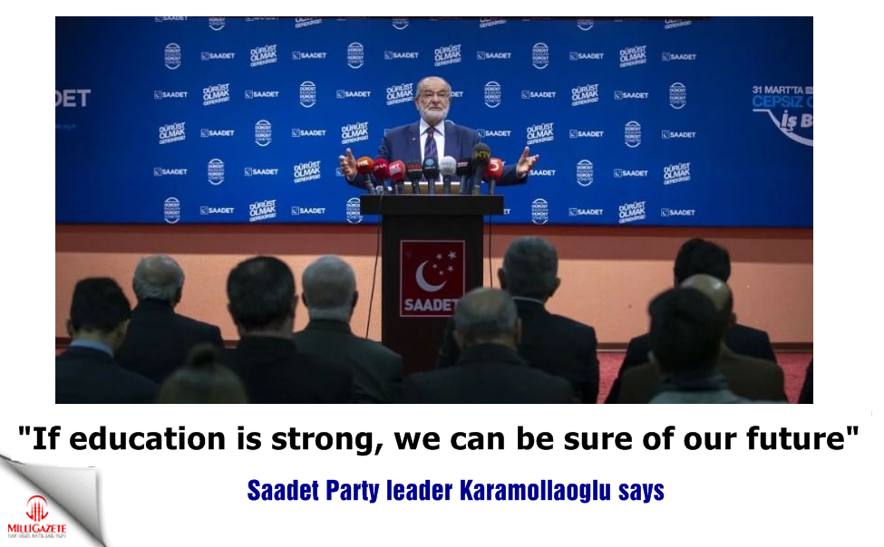 "Karamollaoglu: ""If education is strong, we can be sure of our future"""