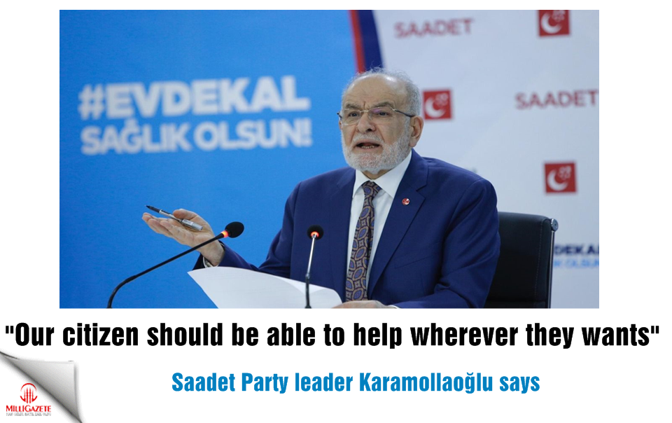 Karamollaoğlu: Our citizen should be able to help wherever they wants