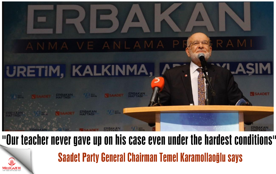 "Karamollaoğlu: ""Our teacher never gave up on his case even under the hardest conditions"""