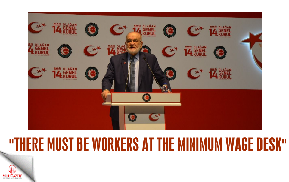 Karamollaoğlu: There must be workers at the minimum wage desk