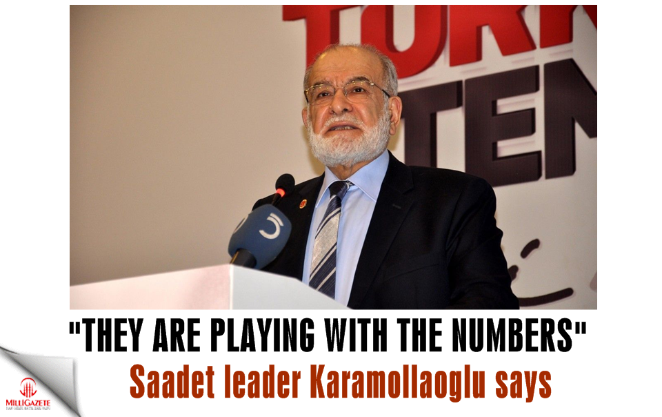 "Karamollaoğlu: ""They are playing with the numbers"""