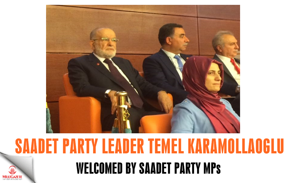 Karamollaoglu welcomed by Saadet Party MPs