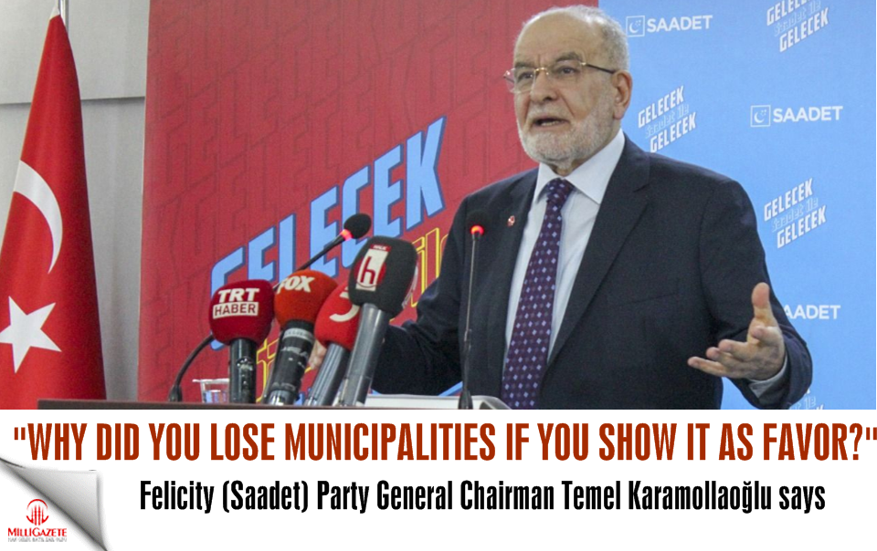"Karamollaoğlu: ""Why did you lose municipalities if you show it as favor"""