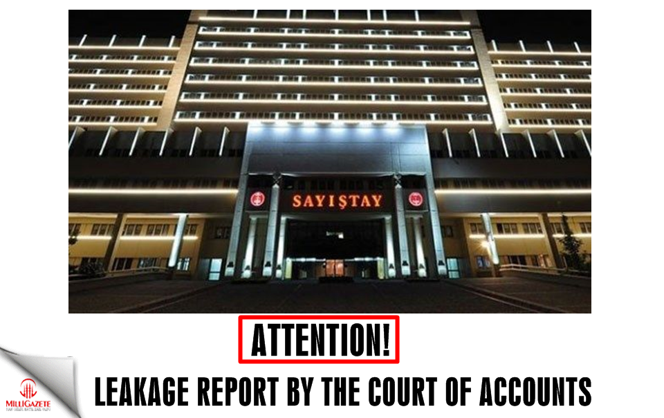 Leakage report by the Court of Accounts