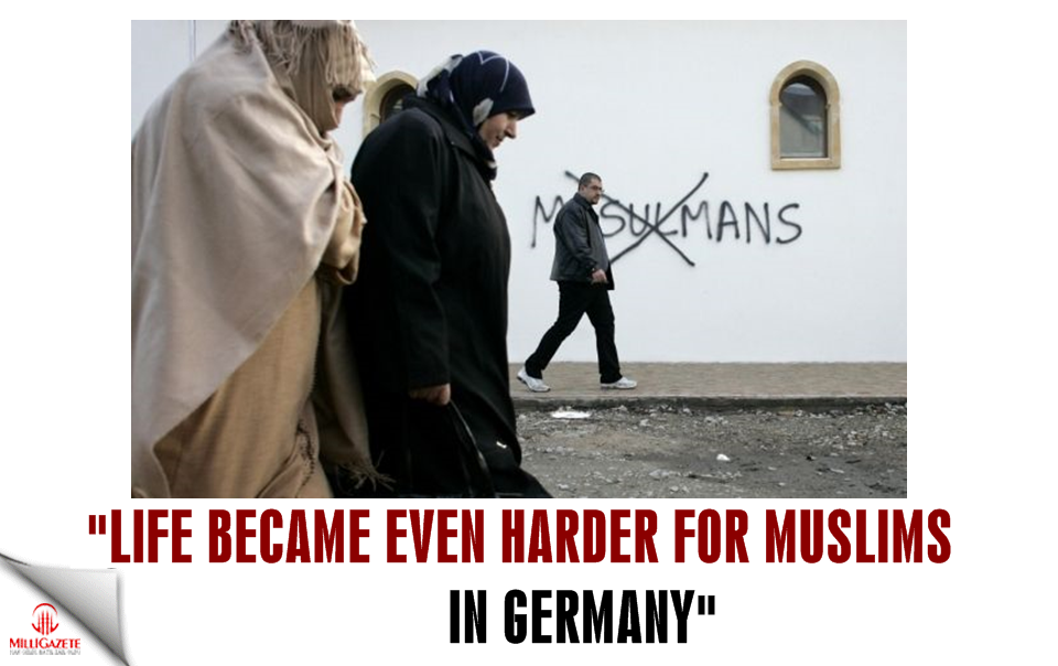 """Life became even harder for Muslims in Germany """