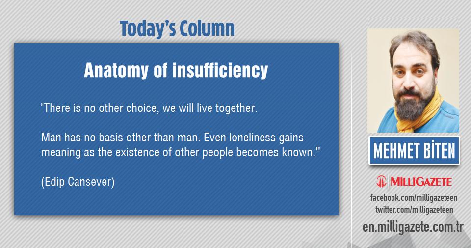 "Mehmet Biten: ""Anatomy of insufficiency"""