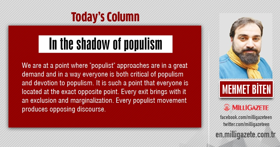 """Mehmet Biten: """"In the shadow of populism"""""""