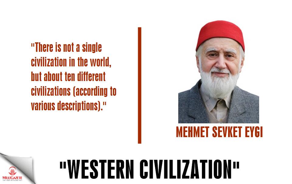 """Mehmet Sevket Eygi: """"Western Civilization"""""""