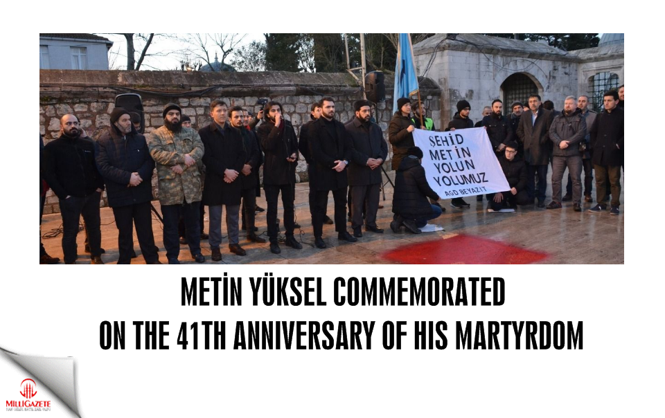 Metin Yüksel commemorated on the 41th anniversary of his martyrdom
