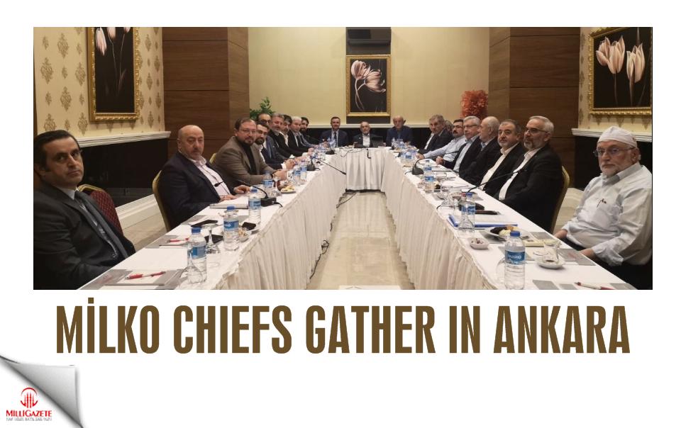 Milko chiefs gather in Ankara