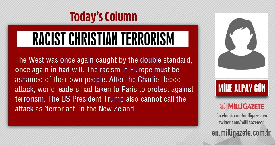 "Mine Alpay Gün: ""Racist Christian Terrorism"""